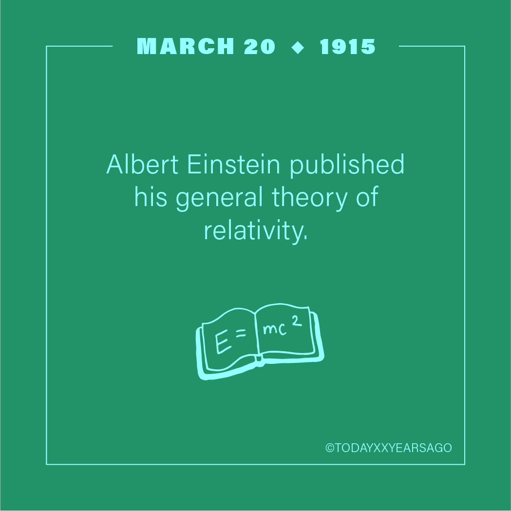 Albert Einstein Published His General Theory of Relativity